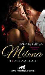 Julia M. Flinck | Milena - Heart am Limit | Erotischer Roman