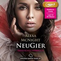 NeuGier von Alexa McNightErotik Audio Story | Erotisches Hörbuch