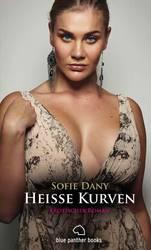 Heiße Kurven | Erotischer Roman | Sofie Dany